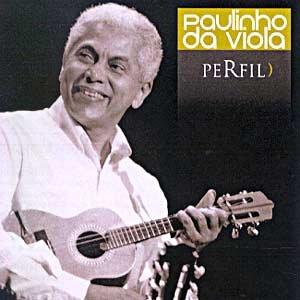 Foi um Rio que passou em minha vida - Paulinho da Viola