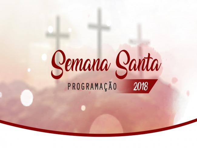 Paróquia Nossa Senhora da Conceição Aparecida divulga programação da Semana Santa 2018