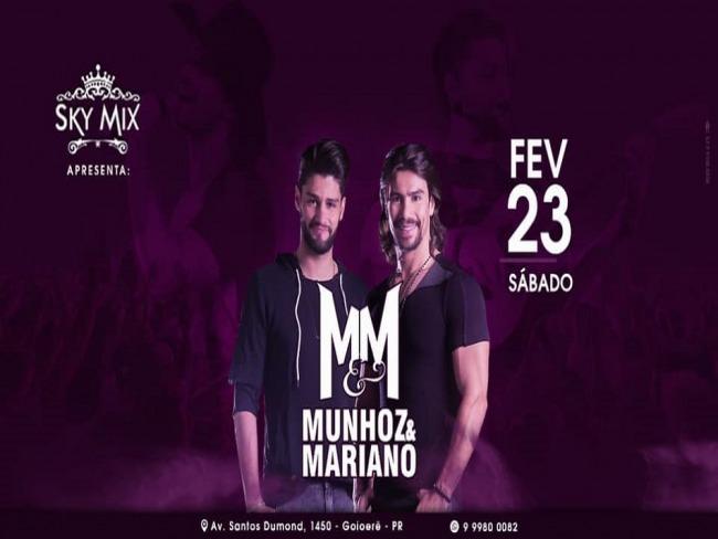 Show com Munhoz e Mariano vai movimentar a Sky Mix em Goioerê