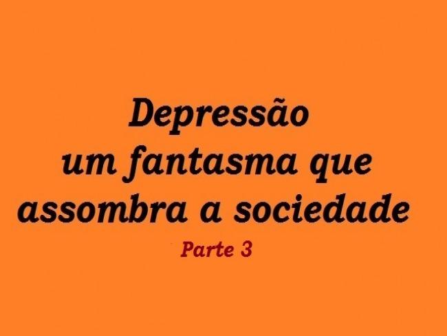 Depressão parte 3