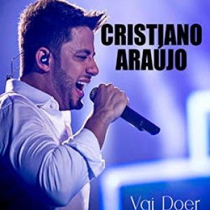 Vai doer - Cristiano Araújo