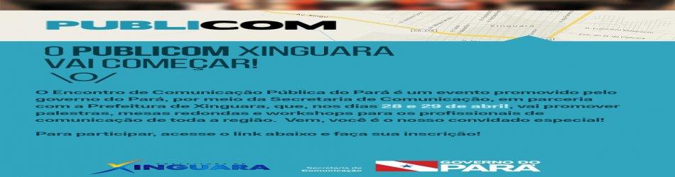 PUBLICOM- Semana de Comunicação Pública do Pará será realizada em Xinguara